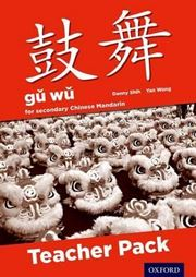 Gu Wu for Secondary Mandarin Chinese: Teacher Pack and CD-ROM