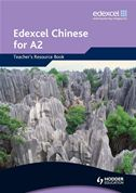 Edexcel Chinese for A2 - Teacher's Resource Book