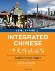 Integrated Chinese Level 1 Part 2 - Teacher's Handbook