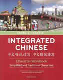 Integrated Chinese Level 2 Part 2 - Character Workbook (Simplified & Traditional characters)