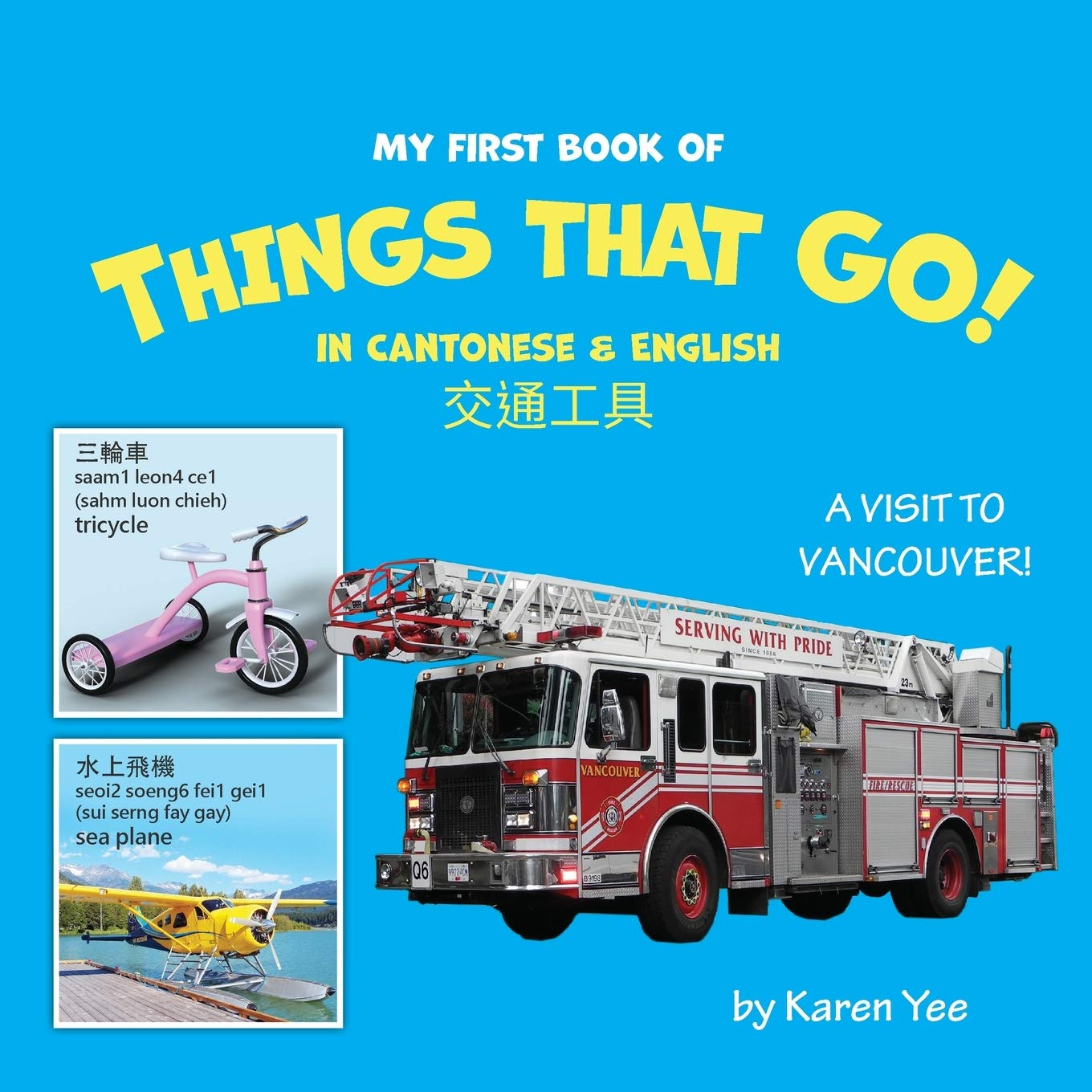 My First Book of Things That Go!
