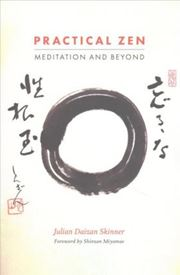 Practical Zen : Meditation and Beyond
