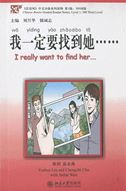 I Really Want to Find Her - Chinese Breeze Graded Reader Series, Level 1: 300 Words Level