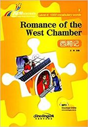 Romance of the west Chamber - Rainbow Bridge Graded Chinese Reader, Level 4 : 1000 Vocabulary Words