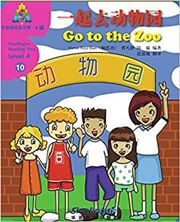 Go to the Zoo - Sinolingua Reading Tree Level 4
