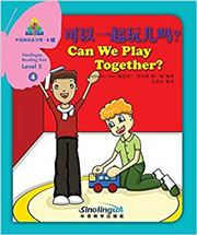 Can We Play Together - Sinolingua Reading Tree Level 5