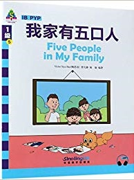 Five People in My Family! - Sinolingua Learning Tree for IB PYP (Level 1)