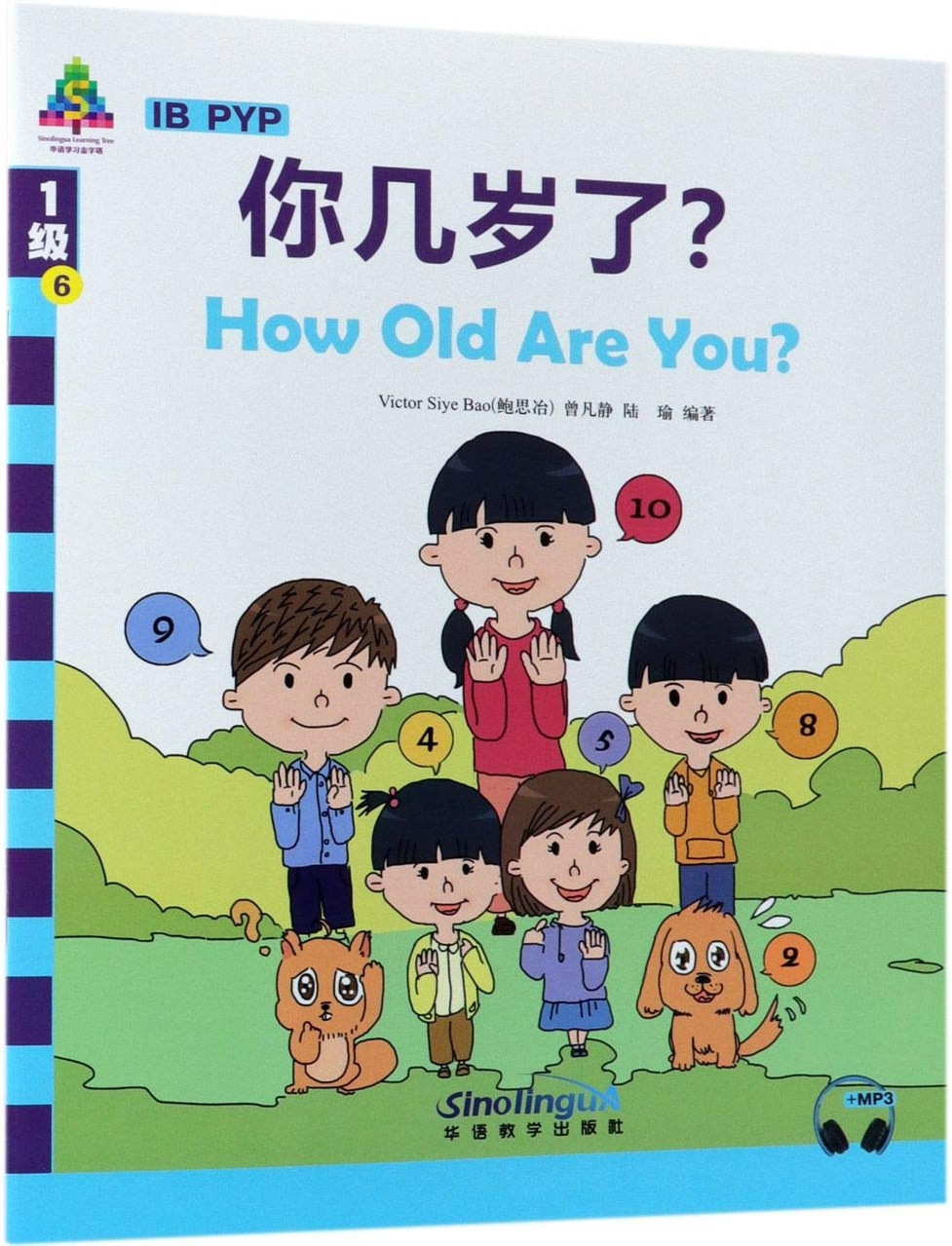 How Old Are You? - Sinolingua Reading Tree for IB PYP