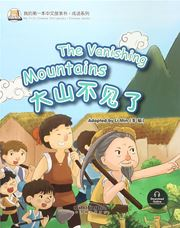 The Huge Mountain Is Gone - My First Chinese Storybooks Series (Chinese Idioms)