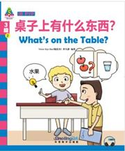 What's on the Table? - Sinolingua Learning Tree for IB PYP (Level 3)