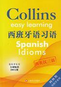 Spanish Idioms - Collins Easy Learning (Spanish-English-Chinese)