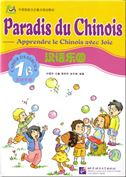 Paradis du chinois vol.1B - Cahier d'exercices