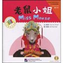 Miss Mouse - The Chinese Library Series