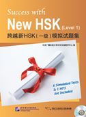 Success with New HSK (Level 1): 6 Simulated Tests