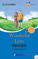 Wonderful Love (for Adults): Friends Chinese Graded Readers (Level 4)